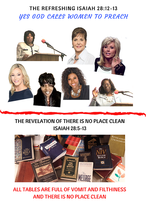 The Refreshing - Isaiah 28:12-13  Yes GOD Calls Women to Preach and The Revelation of There is no Place Clean (2)
